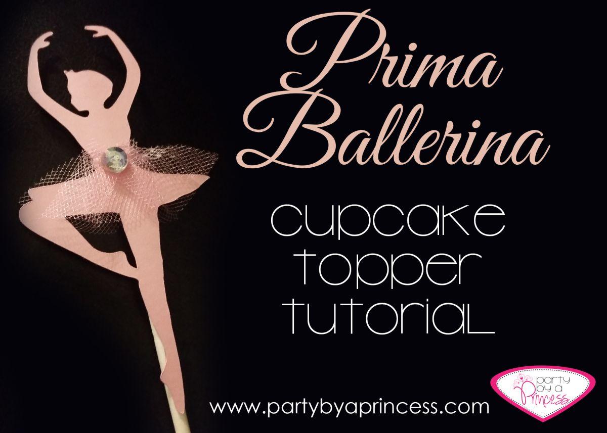 Ballerina Cupcake Topper Tutorial Diy