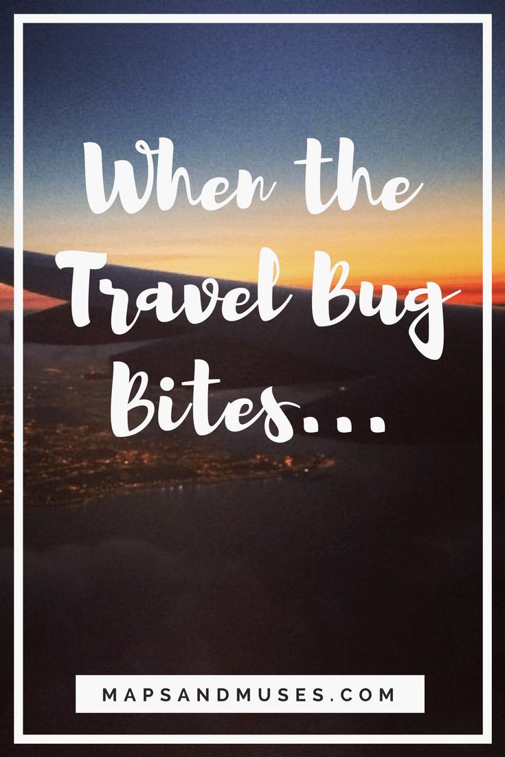 When The Travel Bug Bites Amazing Travel Destinations Travel