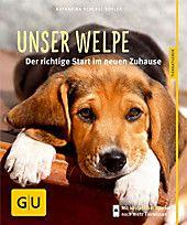 Unser Welpe Buch Von Katharina Schlegl Kofler Versandkostenfrei