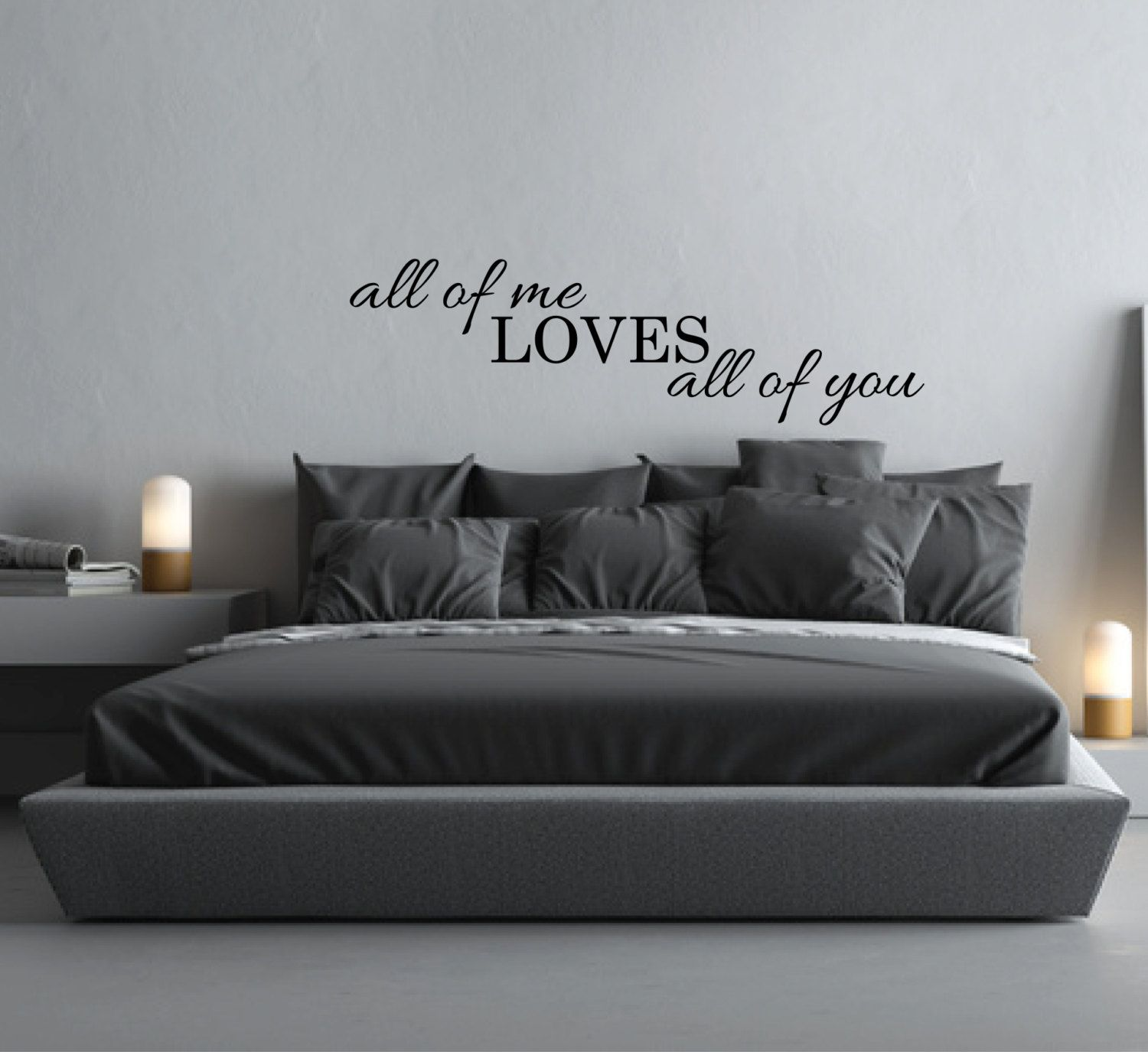 Wall Sticker Quote All Of Me Loves All Of You Above Bed Decor Bedroom Love  Decal Vinyl Wall Decal Bedroom Wall Decor Song Lyrics Wall Decal