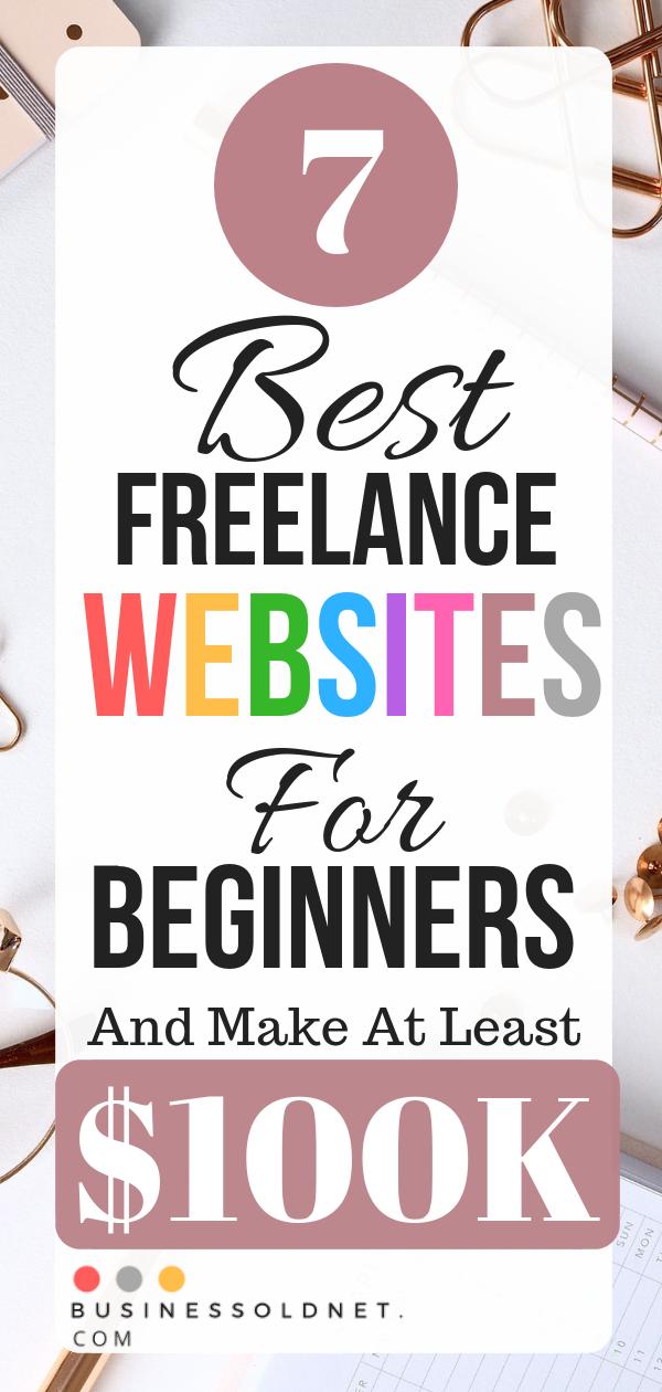 50 Best Freelance Websites For Beginners And Make At Least 100k Writing Jobs Freelance Writing Jobs Freelancer Website