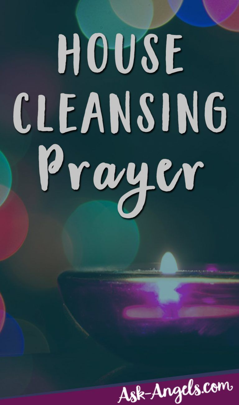 House cleansing prayer spiritual cleansing for your home