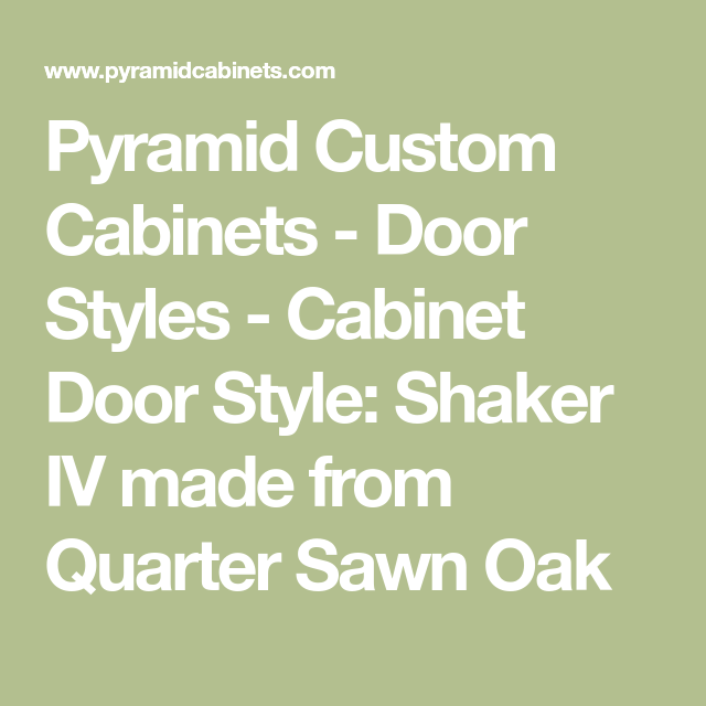 Pyramid Custom Cabinets   Door Styles   Cabinet Door Style: Shaker IV Made  From Quarter