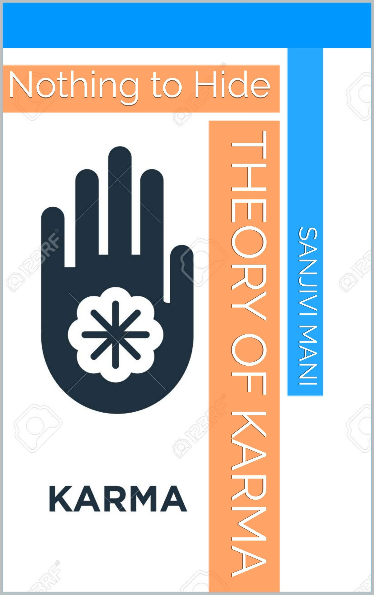 Theory Of Karma Nothing To Hide By Sanjivi Mani Online Reading Book Lover In 2020 Books To Read Online Karma Best Books To Read