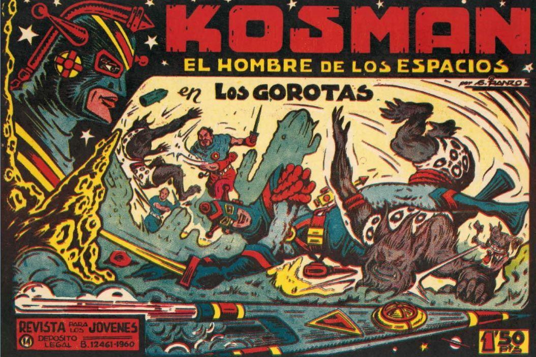 """LOS VIERNES TEBEOS """"Los Gorotas"""" de KOSMAN el hombre de los espacios. Kosman (autoedición, 1960) representó una incursión tardía e inconclusa de García Iranzo en el campo de la ciencia ficción, su última colección de tebeos de aventuras que continuaba y acrecentaba la algarabía de sus creaciones anteriores con increíbles detalles paródicos del género. Esta atípica serie de Iranzo constituye una de las grandes rarezas del tebeo autóctono."""