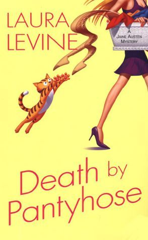 Death by Pantyhose (A Jaine Austen Mystery series)