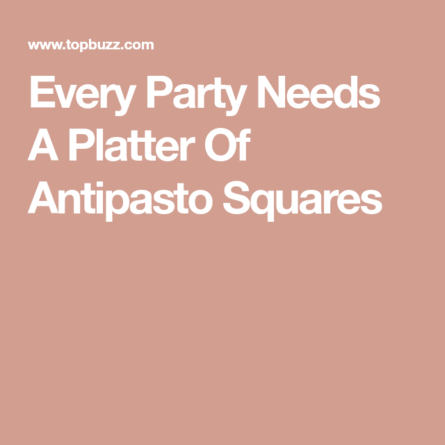 Every Party Needs A Platter Of Antipasto Squares #antipastosquares