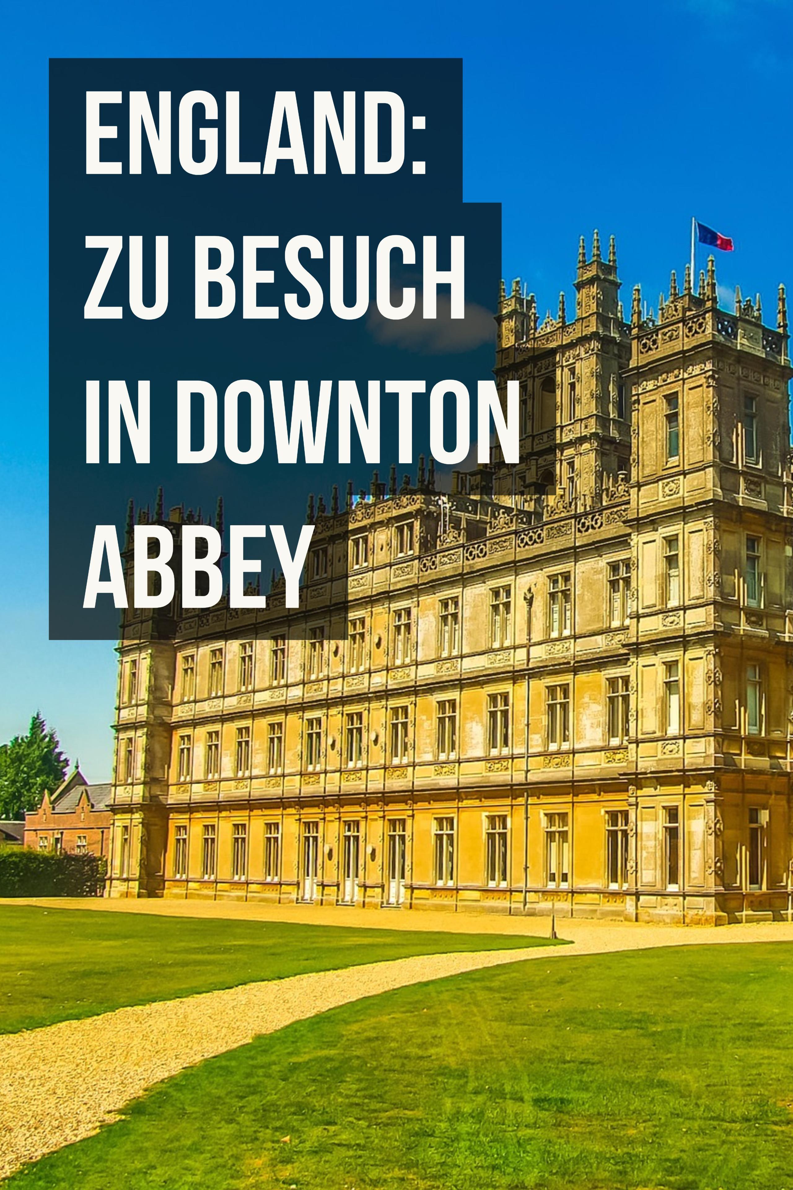 England Zu Besuch In Downton Abbey Abenteuerreisen England Sudengland