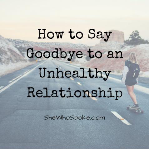Saying goodbye to toxic relationships
