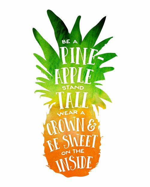 Printable Art, Be a Pineapple, Stand Tall, Wear a Crown ...