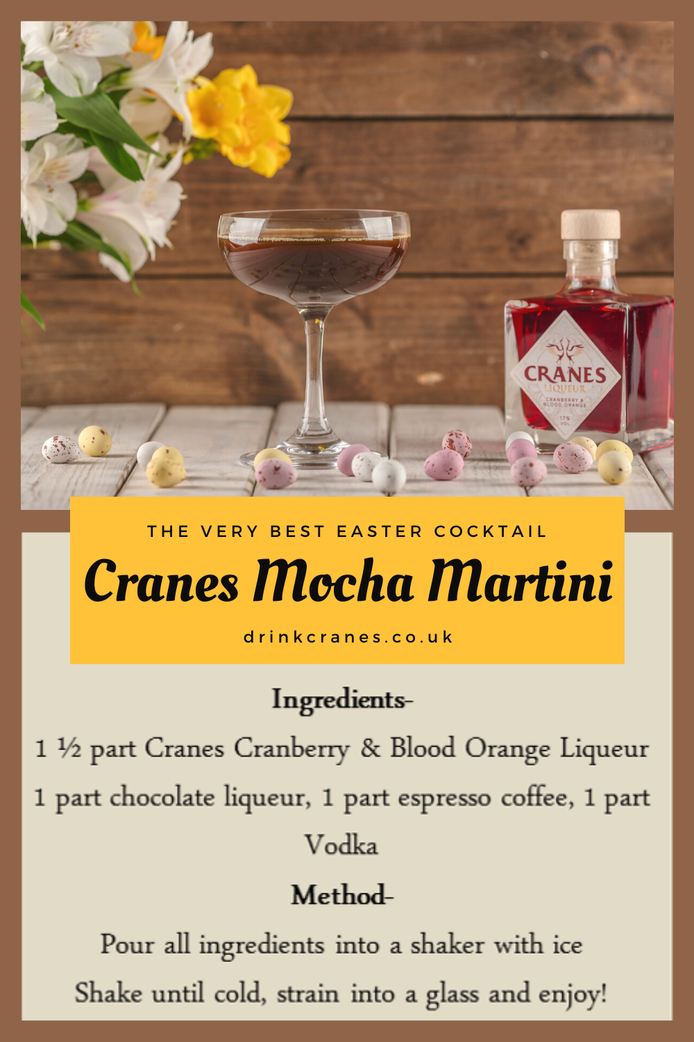 A Cranes Mocha Martini is the perfect treat for Easter Sunday! Cranes Cranberry & Blood Orange Liqueur turns this classic cocktail into a nostalgic, delicious treat to enjoy in the Sun this Easter! Cranes Liqueur is available on Ocado and Amazon #Easter #Mocha #Martini #cocktail #drink #chocolateeggs #sun #sunday #Spring #liqueur #cranberry #bloodorange #Ocado #Amazon