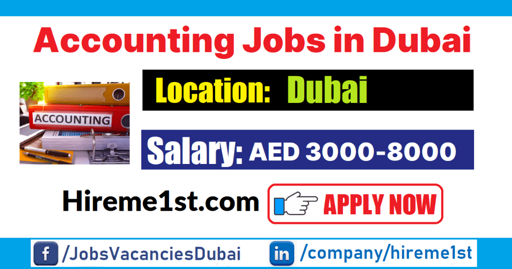 Are you searching for accountant jobs in Dubai? Do you