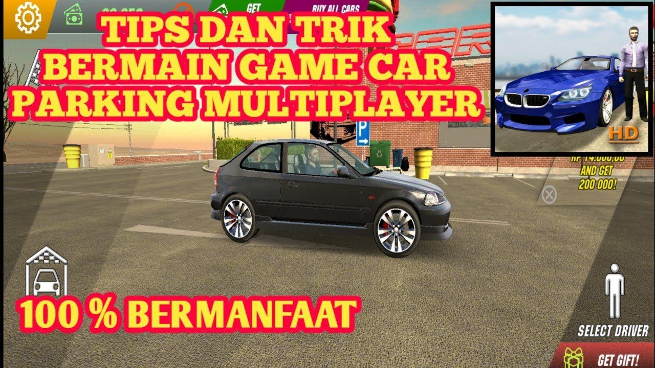 Tips Dan Trik Game Mobil Terbaru Car Parking Multiplayer Truk Derek Mobil Klasik Mobil Baru