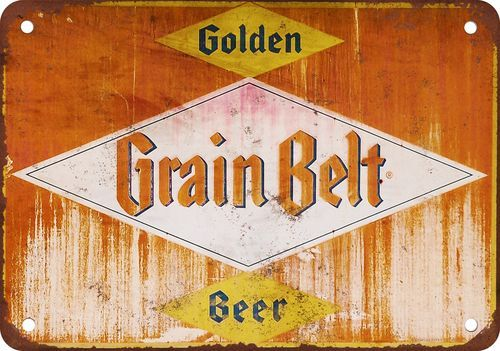 vintage grain belt beer signs | Rusty Grain Belt Beer Vintage Look ...