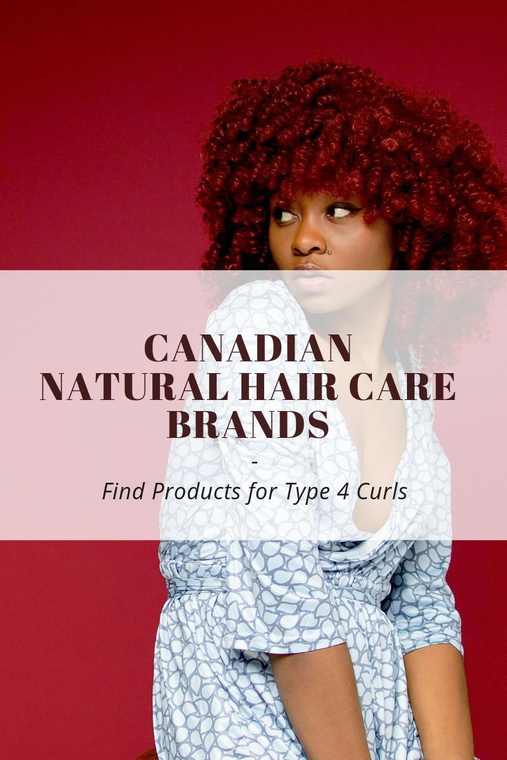 Canadian Natural Hair Care Brands Products for Type 4