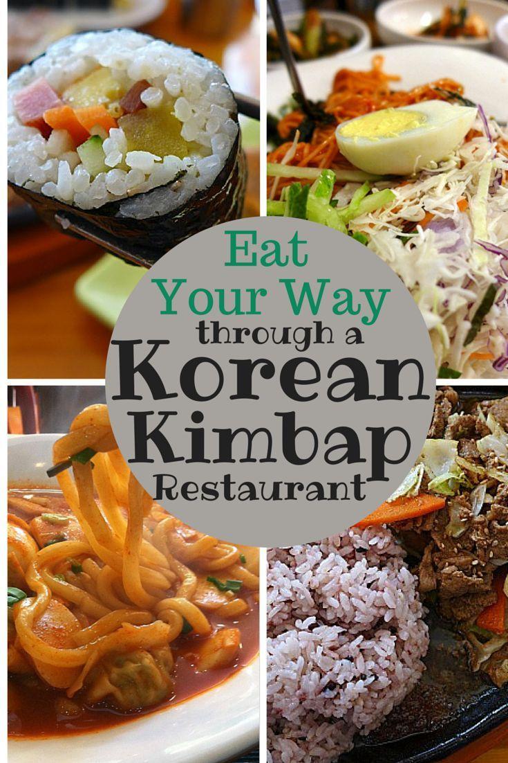 Eat Your Way Through A Korean Kimbap Restaurant Food Korean Kimbap Asian Recipes