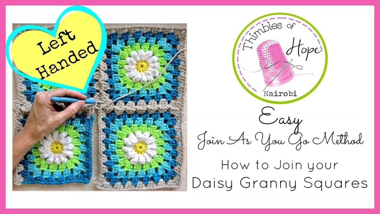 Left Handed Crochet How To Join Your Daisy Granny Squares Easy Join