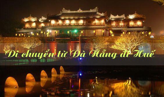 Di chuyển từ Đà Nẵng đi Huế