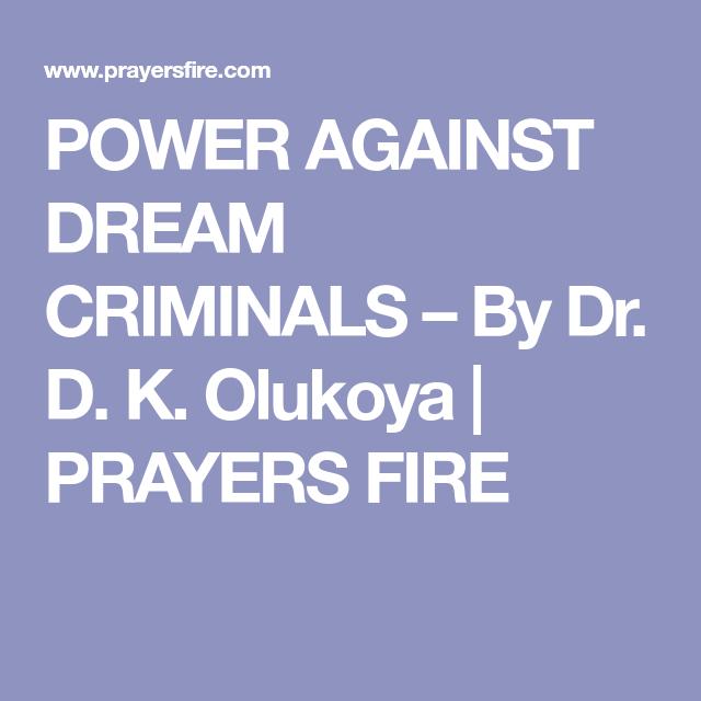 POWER AGAINST DREAM CRIMINALS – By Dr  D  K  Olukoya
