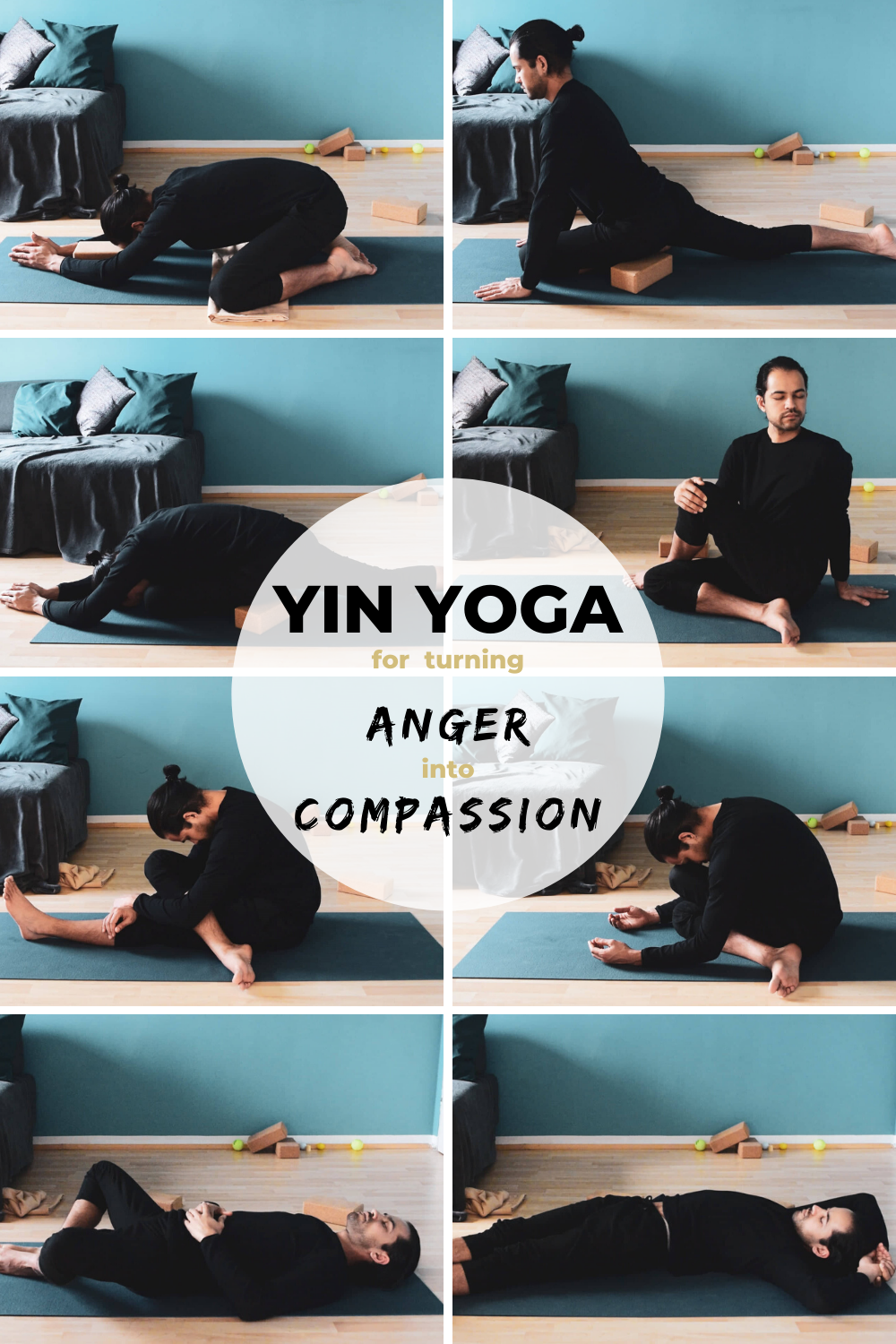 Yin Yoga for turning Anger into Compassion