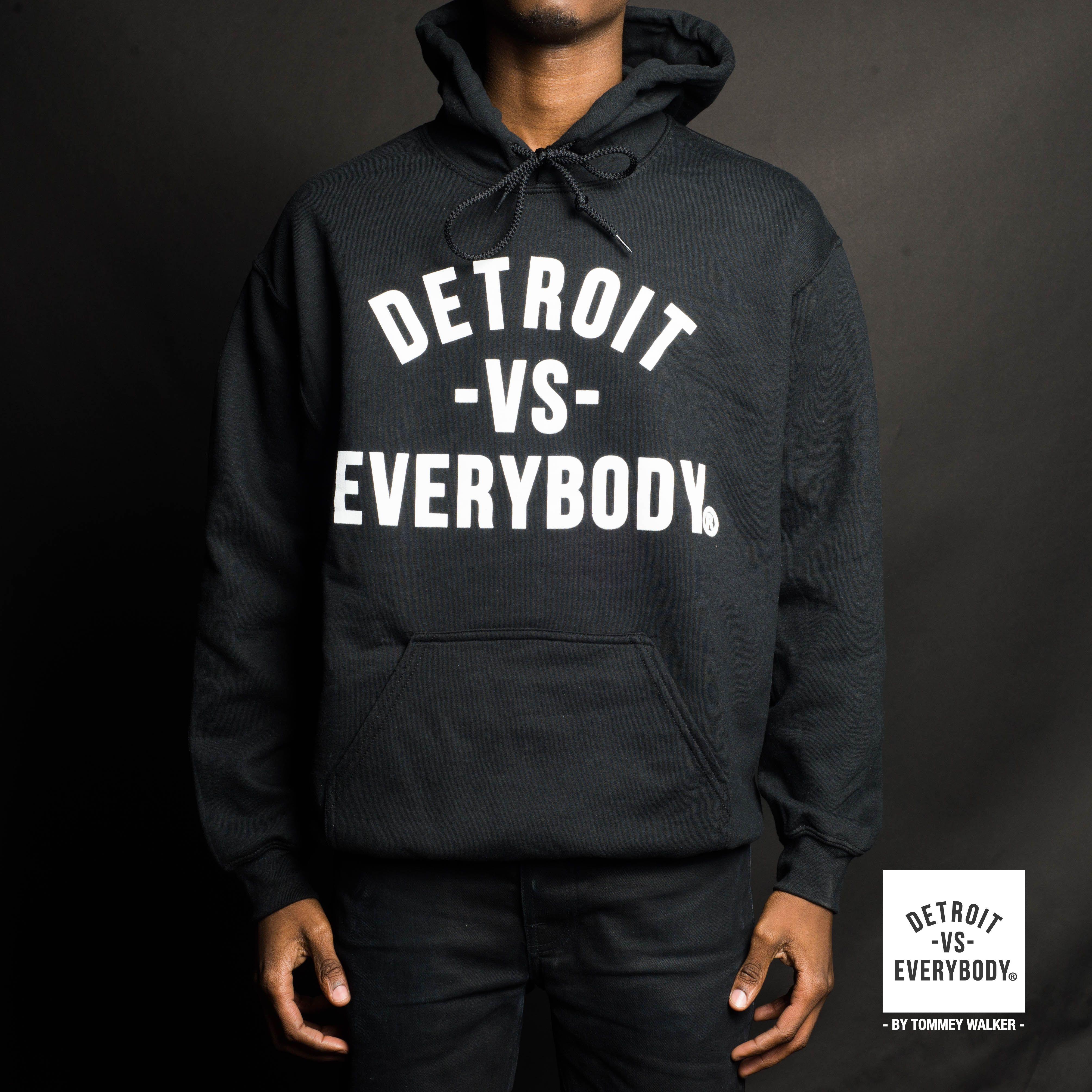 Detroit Vs Everybody Original Hoodie Detroit Vs Everybody Hoodies Detroit