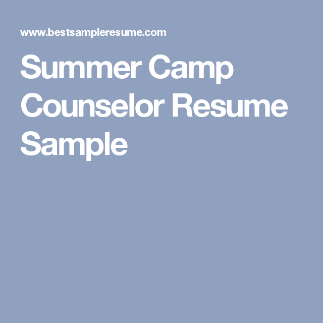Summer Camp Counselor Resume Sample
