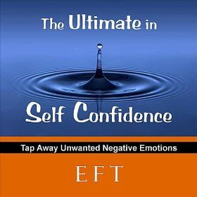 The Ultimate in Self Confidence with EFT: Christa Graves: MP3 Downloads