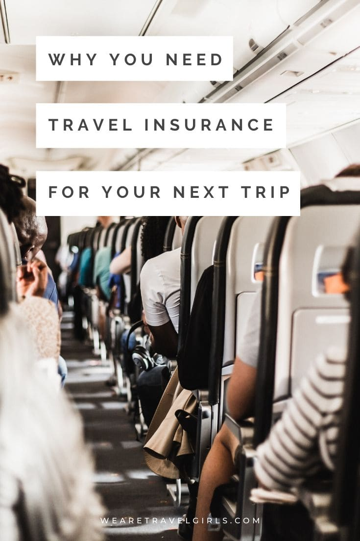 Why You Need Travel Insurance For Your Next Trip Traveling By