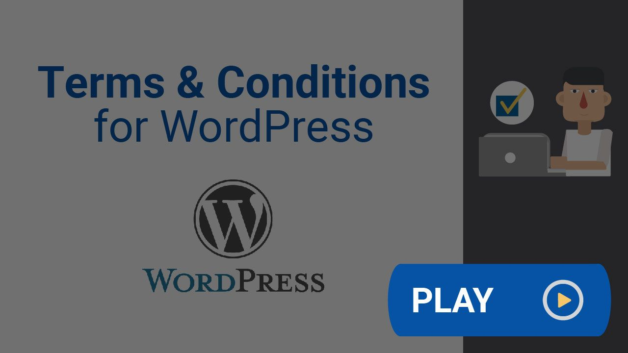 Your WordPress website should have a Terms and Conditions