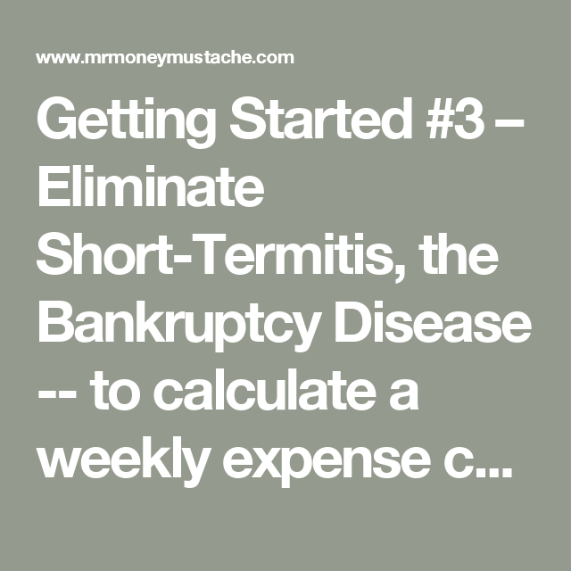Getting Started   Eliminate ShortTermitis The Bankruptcy