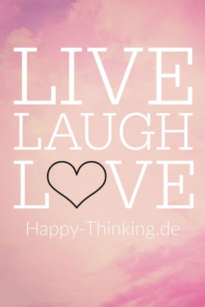 live laugh love lebe liebe lache happy inspiration hintergrundbilder liebe. Black Bedroom Furniture Sets. Home Design Ideas