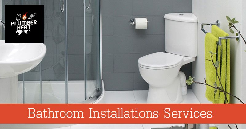 Pin By Plumber Heat On Bathroom Installations Services Bathroom Installation Bathroom Fitters Kitchen Fitters