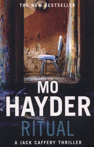 Ritual: Jack Caffery series 3, Mo Hayder