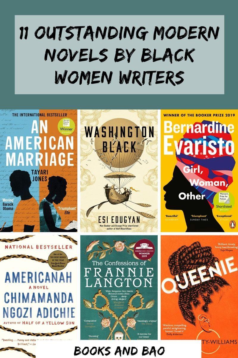 11 Outstanding Modern Novels By Black Women Authors In 2020 Modern Novel Novels Women Writers