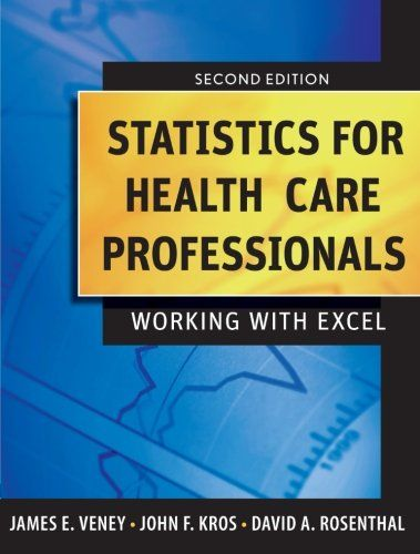 Download Free Statistics For Health Care Professionals Working With