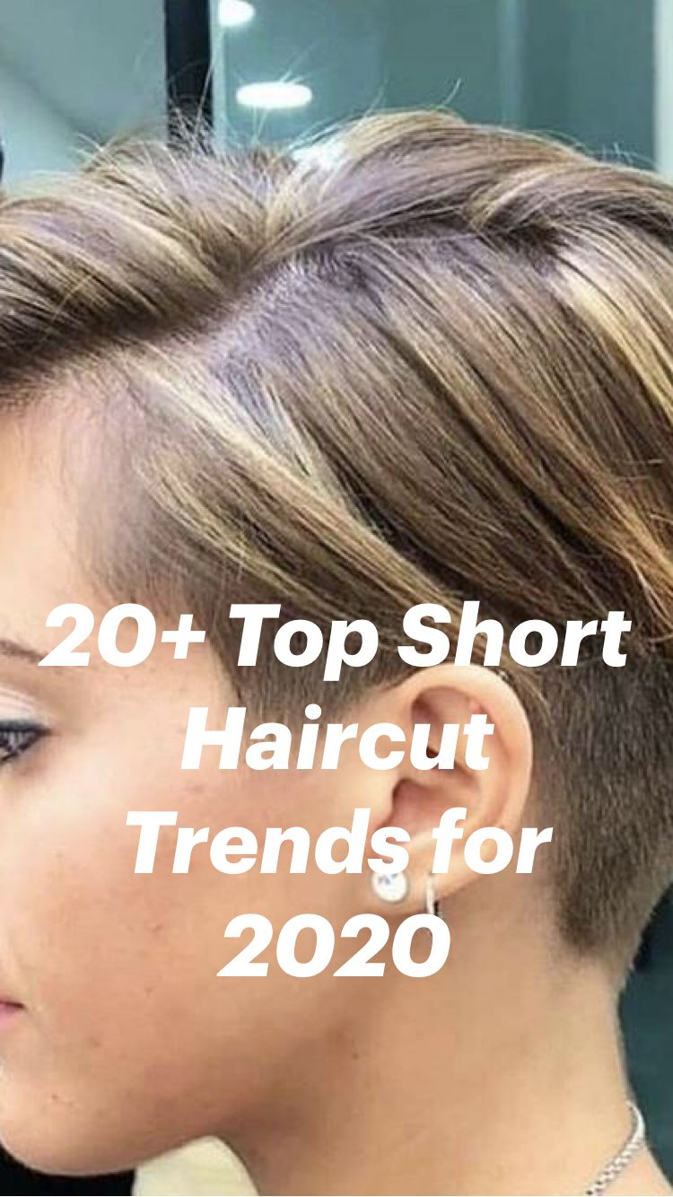 20+ Top Short Haircut Trends for 2020