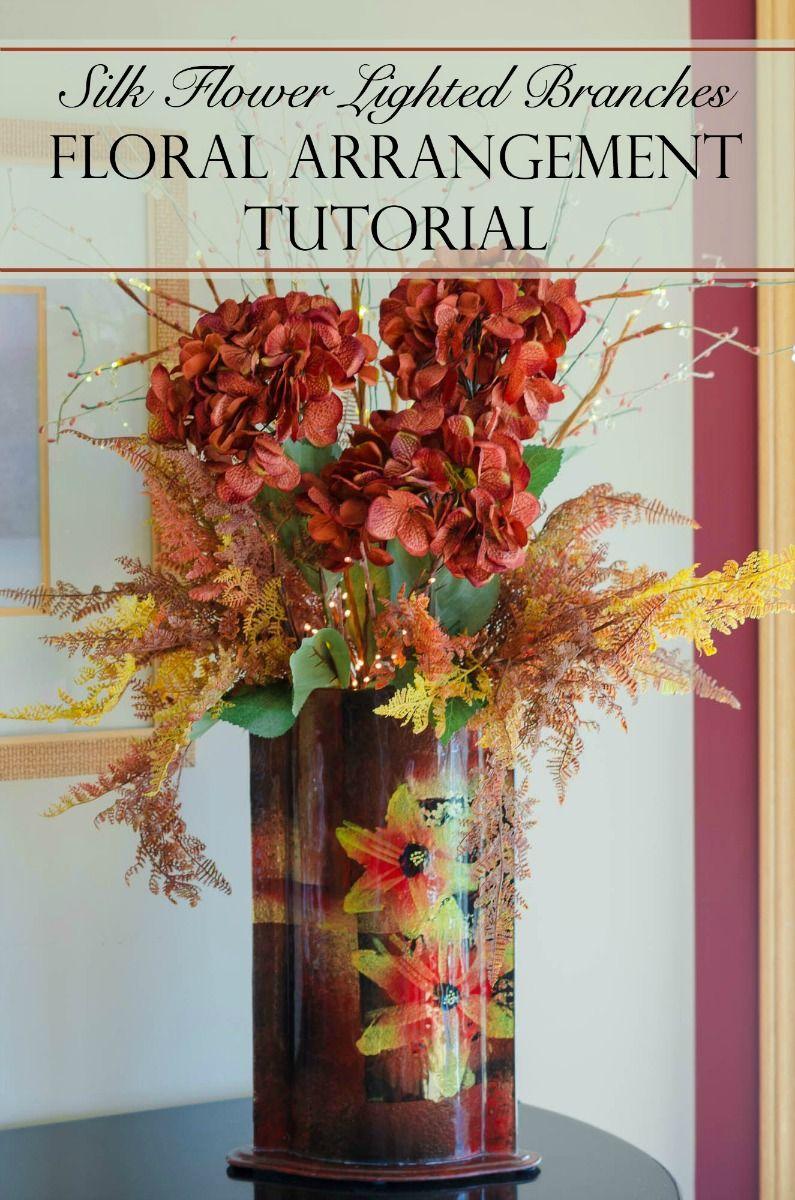 Silk Flower Lighted Branches Floral Arrangement Tutorial