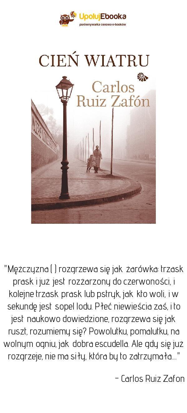 Cień Wiatru Carlos Ruiz Zafon Ebook Książka Cytaty Z