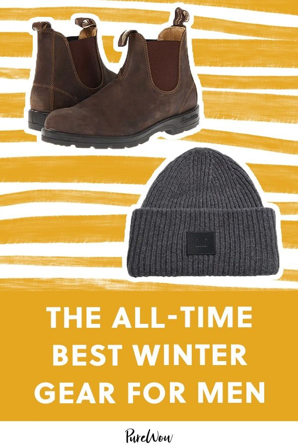 The AllTime Best Winter Gear for Men from Hats to Snow Boots