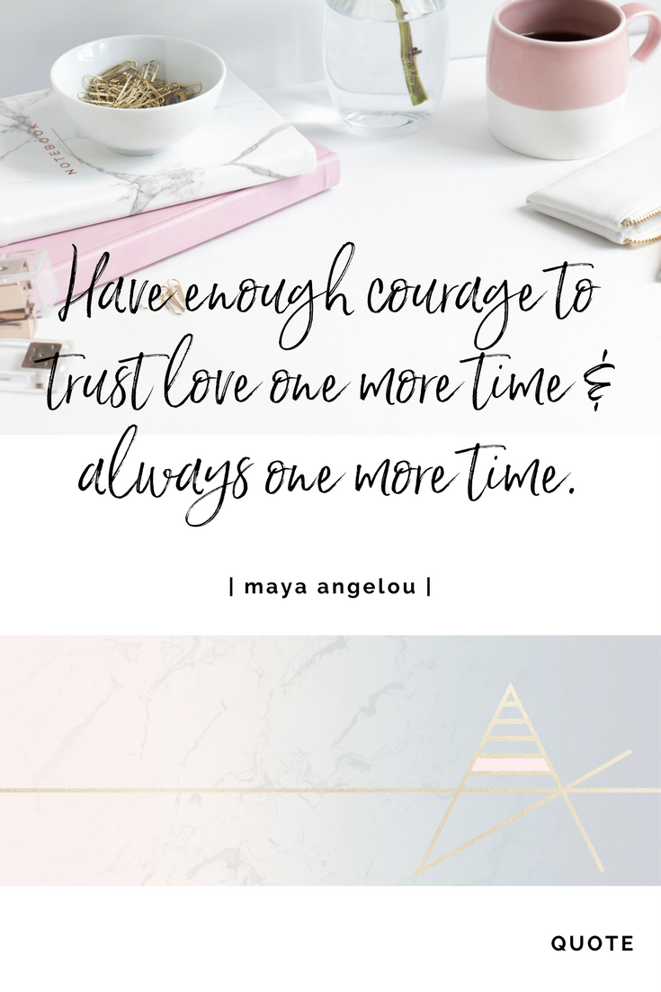 Love Quotes Maya Angelou Inspirational Quote Courage Love Maya Angelou Quotes  Quotes