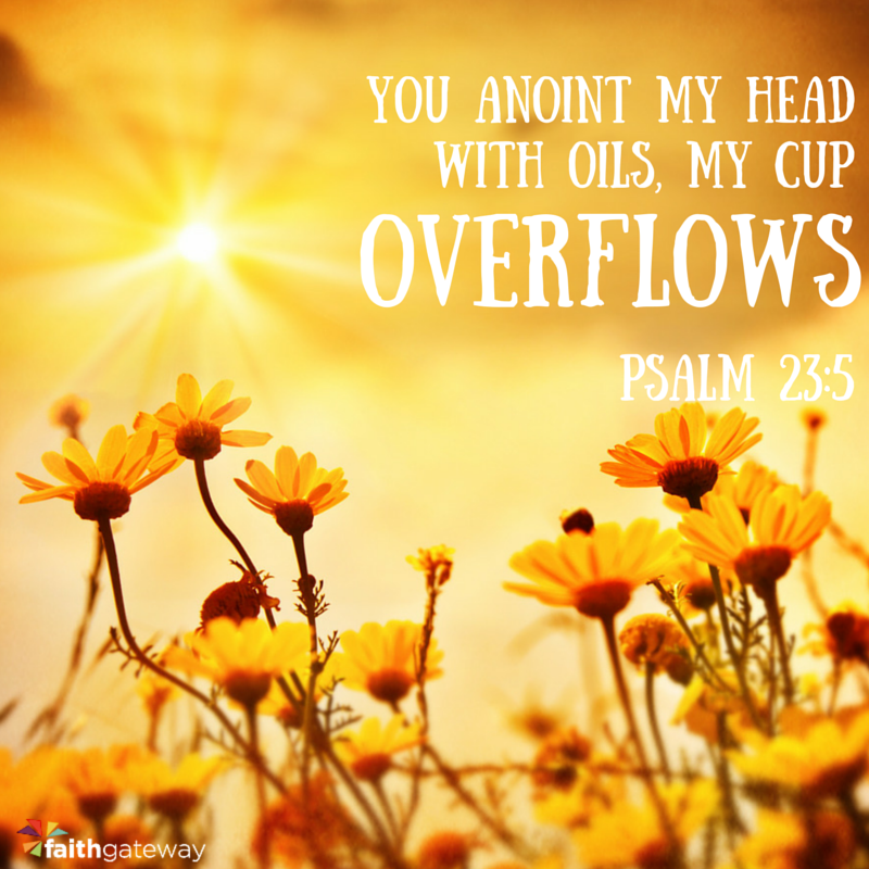 Psalm 23.5 What scents remind you of God? Words of