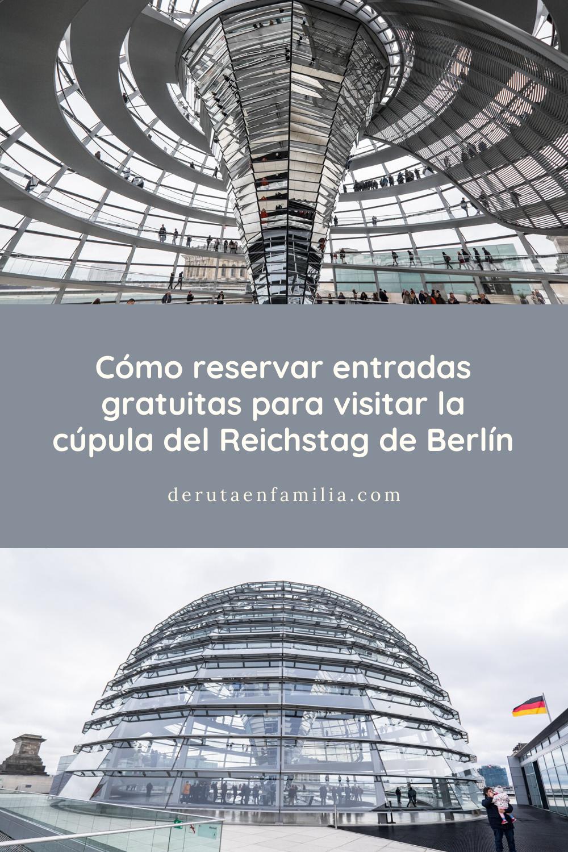 Reservar Entradas Gratuitas Para Visitar La Cupula Del Reichstag De Berlin En 2020 Berlin Viaje Cupulas Entradas