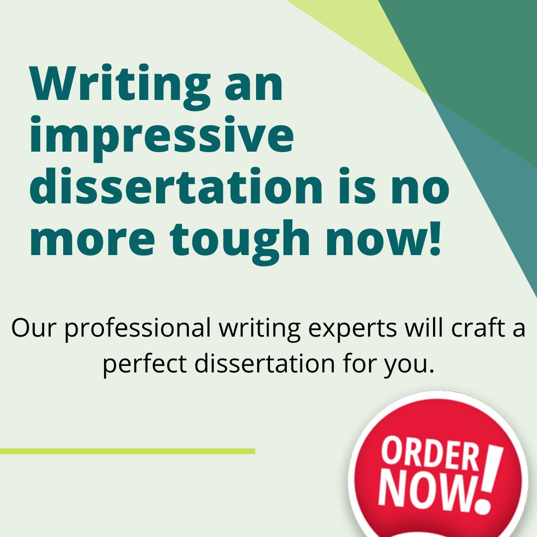 Writing An Impressive Dissertation I No More Tough Now Service Professional Employment Statu