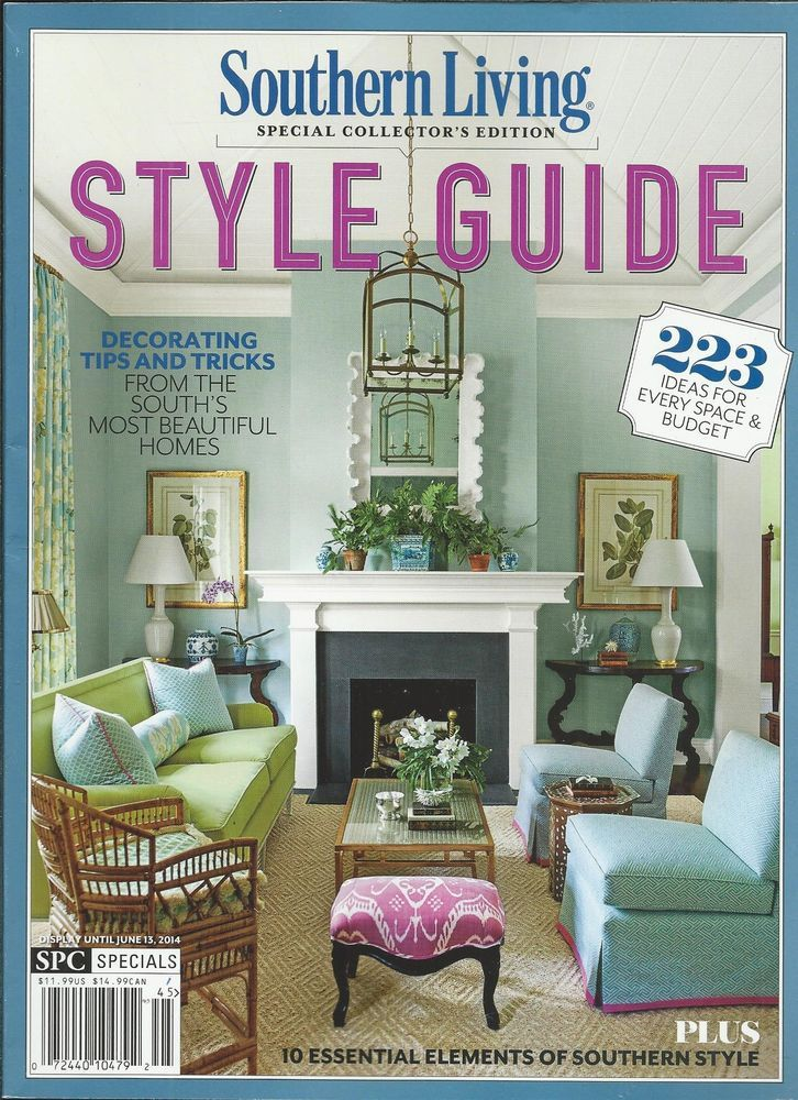 Southern Living Magazine Style Guide Decorating Paint Color Floors Curtains  .