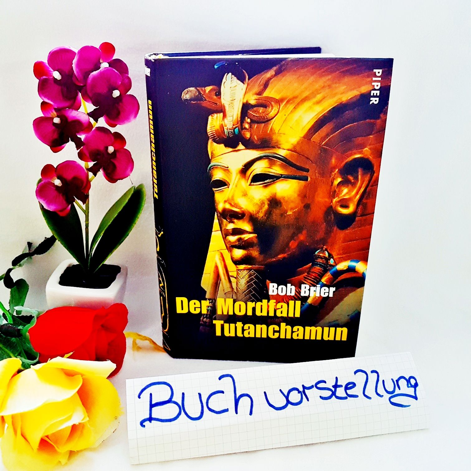 Der Mordfall Tutanchamun von Bob Brier
