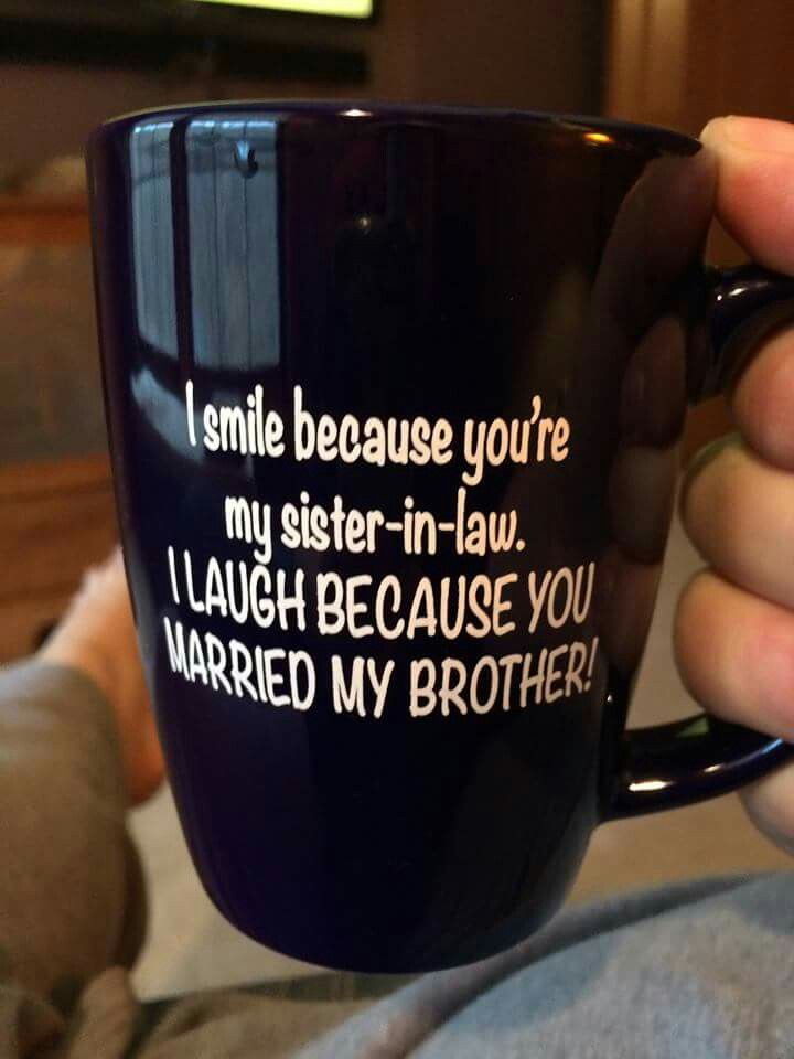 Ha This Is Perfect For My Sister In Law