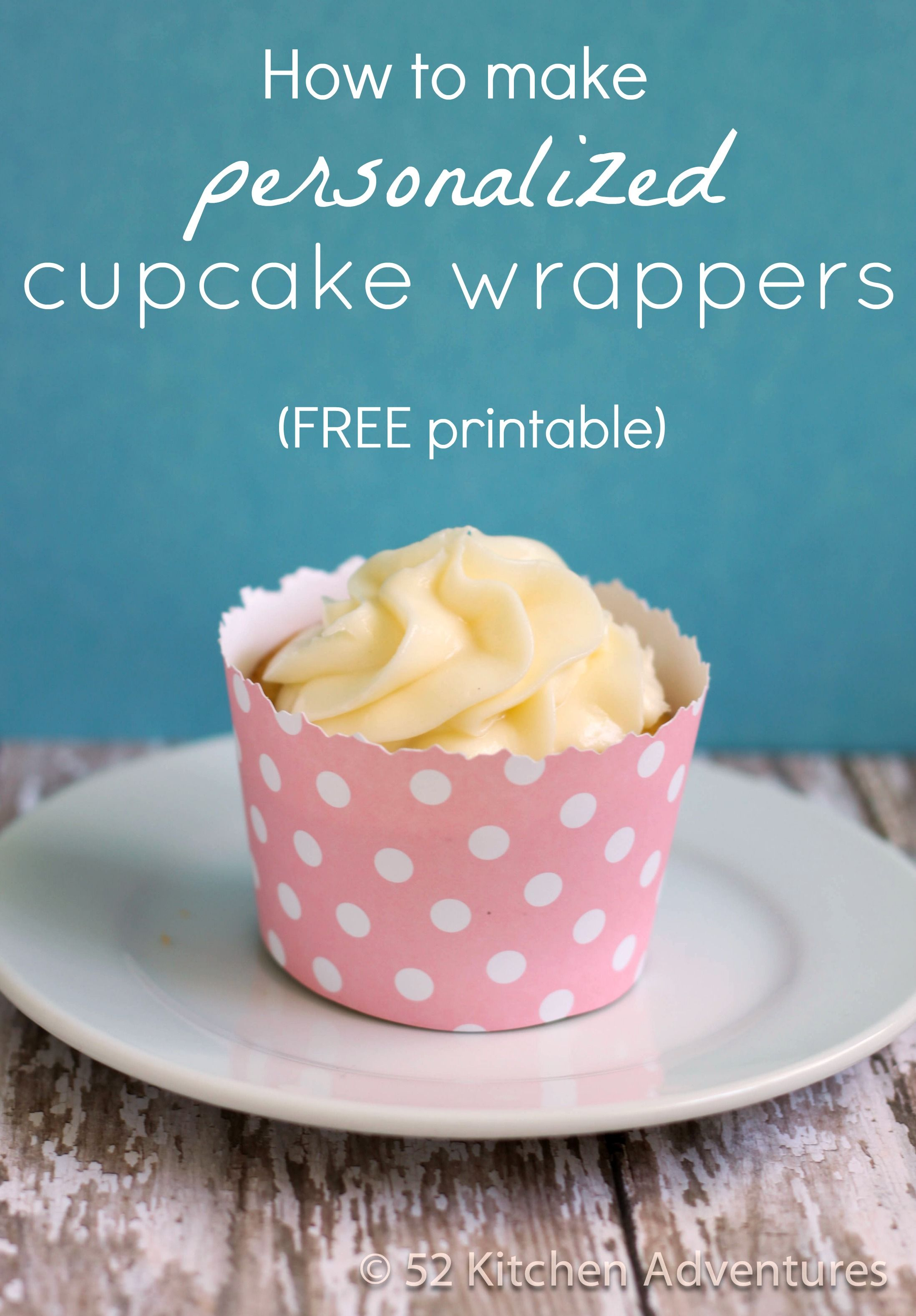 How to make personalized cupcake wrappers   Pinterest   Cupcake ...
