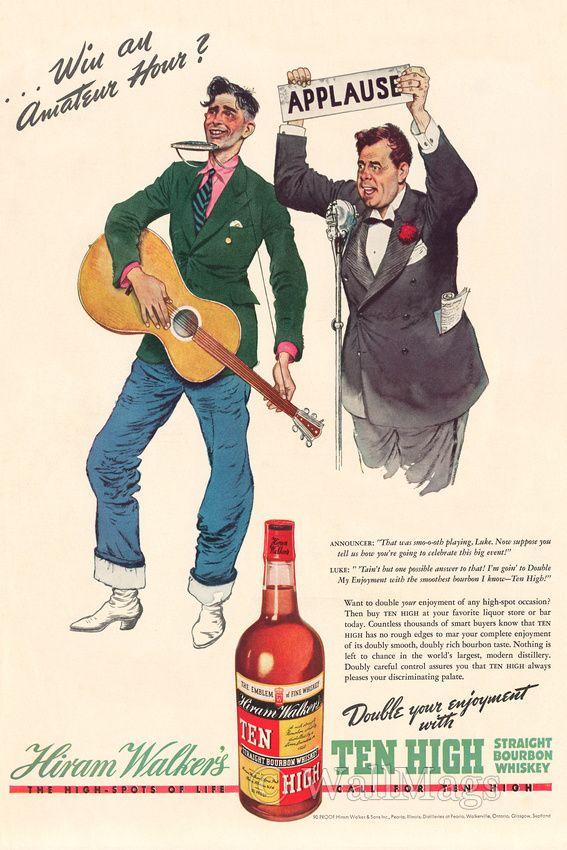 Hiram Walker Ten High Bourbon Ad From 1938 | Alcohol ...