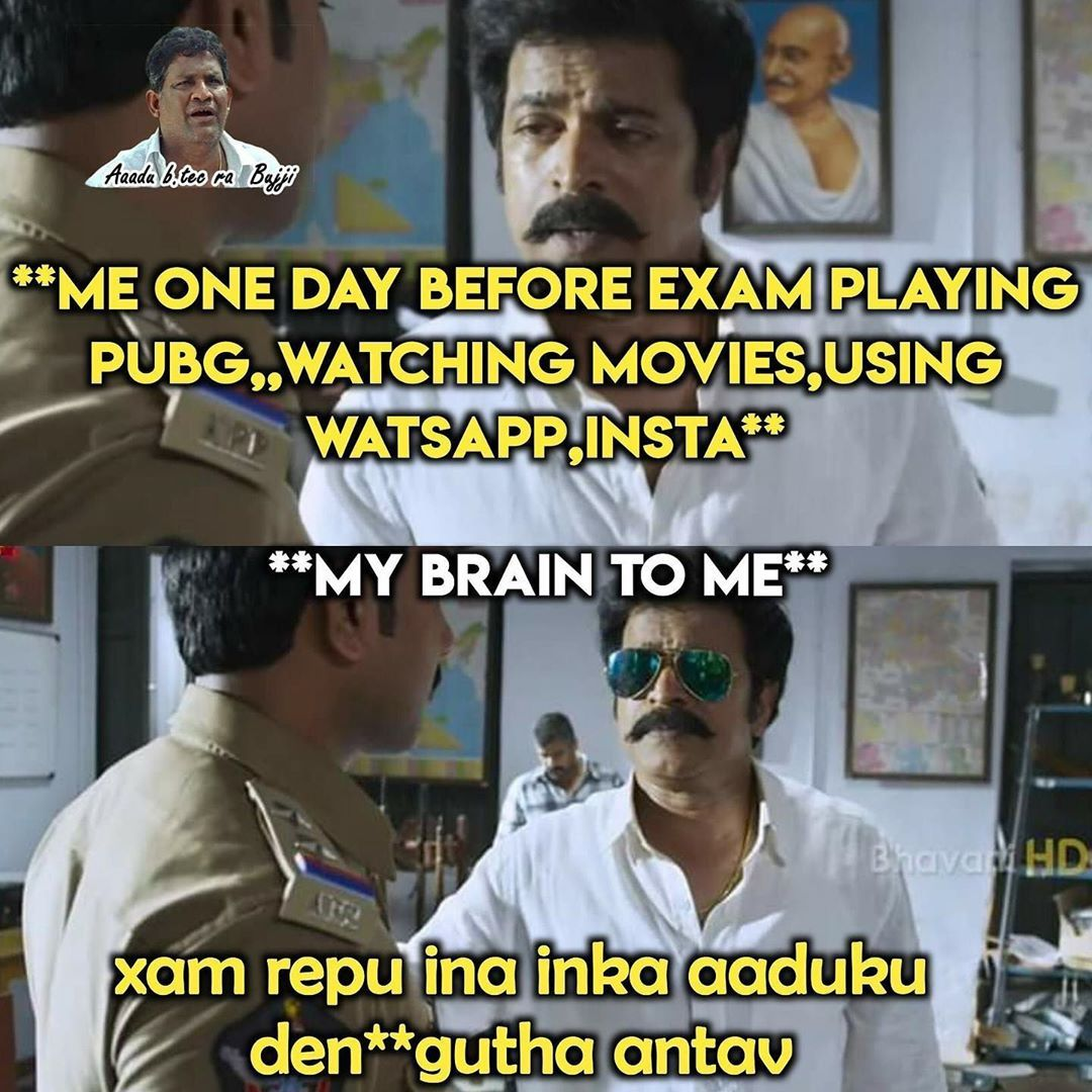 279 Likes 6 Comments Telugu Memes Fun Telugu Memes Fun On Instagram Pothey Ponivandi Sir Thokalo Exam Follow Telugu Memes Fun For Exam My Brain Memes