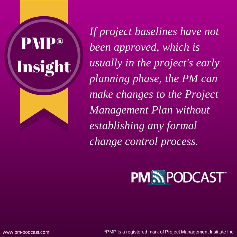 Pmp Insight If Project Baselines Have Not Been Approved Which Is